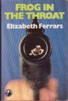 Frog in the throat - E.X. Ferrars