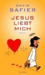 Jesus liebt mich - David Safier