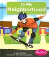 In My Neighborhood - Mari C. Schuh