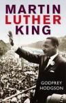 Martin Luther King - Godfrey Hodgson