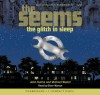 Glitch In Sleep - Library Edition (Seems, The) - John Hulme