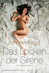 Das Locken der Sirene (German Edition) - Tiffany Reisz