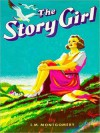 Story Girl (MP3 Book) - Grace Conlin, L.M. Montgomery