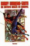 Barry Windsor-Smith: Un artista inglés en Marvel - Barry Windsor-Smith, Chris Claremont, Gerry Conway, Roy Thomas, Ann Nocenti