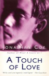A Touch of Love - Jonathan Coe