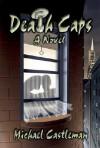 Death Caps - Michael Castleman