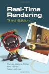 Real-Time Rendering, Third Edition - Tomas Akenine-Moller, Eric Haines, Naty Hoffman