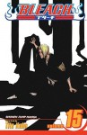 Bleach, Volume 15: Beginning of the Death of Tomorrow - Tite Kubo