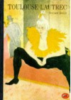 Toulouse-Lautrec (World of Art) - Bernard Denvir