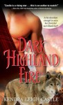 Dark Highland Fire (The MacInnes Werewolves Trilogy, #2) - Kendra Leigh Castle