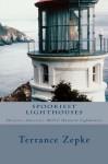 SPOOKIEST LIGHTHOUSES - Terrance Zepke