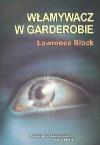 Włamywacz w garderobie - Lawrence Block