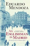 An Englishman In Madrid - Eduardo Mendoza, Nick Caistor