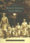 Hudson's National Guard Militia - William L. Verdone, Lewis Halprin