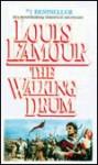Walking Drum (Turtleback) - Louis L'Amour
