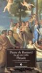 Pierre De Ronsard Fra Gli Astri Della Pléiade - Maria Luisa Spaziani