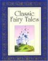 Classic Fairy Tales - Louis Weber