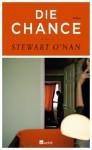 Die Chance - Stewart O'Nan