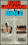 Rush Limbaugh and the Bible - Daniel J. Evearitt