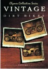 Vintage Dirt Bikes: Motorcycle Shop Manuals - Clymer Publishing