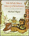 We Wish You A Merry Christmas - Michael Hague