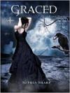 Graced (Dream Realms Trilogy, #3 Part 1) - Sophia Sharp