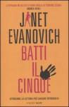 Batti il cinque - Janet Evanovich, Andrea Carlo Cappi