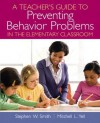 Teacher's Guide to Preventing Behavior Problems in the Elementary Classroom, A - Smith