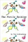 The Futile Epikles - Tom Lichtenberg