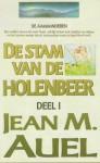 De stam van de holebeer (De aardkinderen, #1) - Jean M. Auel, Annelies Hazenberg