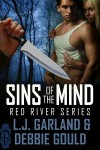 Sins of the Mind (Red River Series, #1) - L.J. Garland, Debbie Gould, Deborah Gould