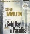 A Cold Day in Paradise - Steve Hamilton, Dan John Miller
