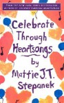 Celebrate Through Heartsongs - Mattie J.T. Stepanek, Jerry Lewis