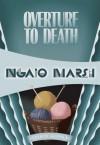 Overture to Death: Inspector Roderick Alleyn #8 - Ngaio Marsh