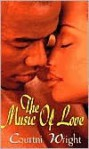 The Music of Love - Courtni Wright