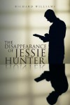 The Disappearance of Jessie Hunter - Richard Williams