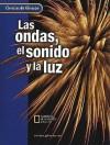 Las Ondas, El Sonido y La Luz - Glencoe/McGraw-Hill