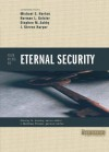 Four Views on Eternal Security (Counterpoints: Bible and Theology) - J. Matthew Pinson, Michael S. Horton, Norman L. Geisler, Stephen M. Ashby