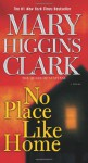 No Place Like Home - Jan Maxwell, Mary Higgins Clark