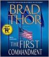 The First Commandment - George Guidall, Brad Thor