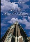 For The Love Of Barbara: A Novel - Frank Robinson-Alcock