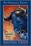 Golem's Eye (Bartimaeus Trilogy, Bk. 2) - Jonathan Stroud
