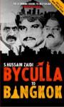 Byculla to Bangkok - S. Hussain Zaidi