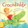 Crocodaddy - Kim Norman, David L. Walker