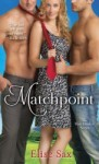 Matchpoint (The Matchmaker #2) - Elise Sax
