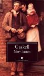 Mary Barton - Elizabeth Gaskell, Fedora Dei, Anna Luisa Zaso