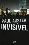 Invisível - Paul Auster, José Vieira de Lima