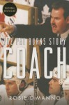 Coach: The Pat Burns Story - Rosie DiManno