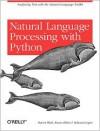 Natural Language Processing with Python - Steven Bird, Ewan Klein, Edward Loper