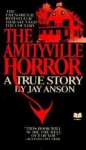 The Amityville Horror: A True Story - Jay Anson